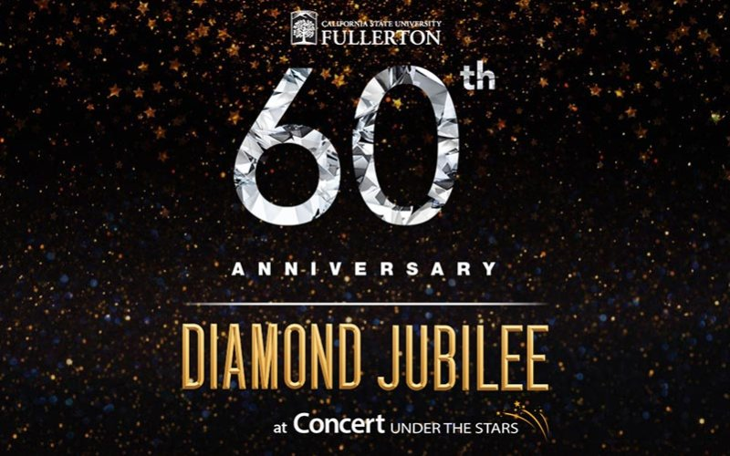 CSUF 60th Anniversary Diamond Jubilee at Concert Under the Stars
