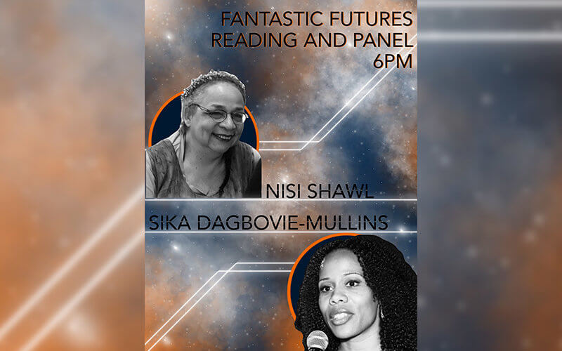 Fantastic Futures panel graphic with Nisi Shawl and Sika Dagbovie-Mullins
