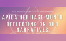 APIDA Heritage Month 2021 Graphic Reflecting On Our Narratives